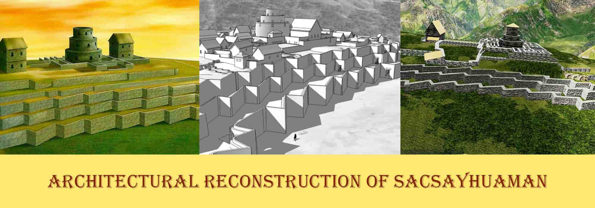 Architectural-Reconstruction-of-Sacsayhuaman